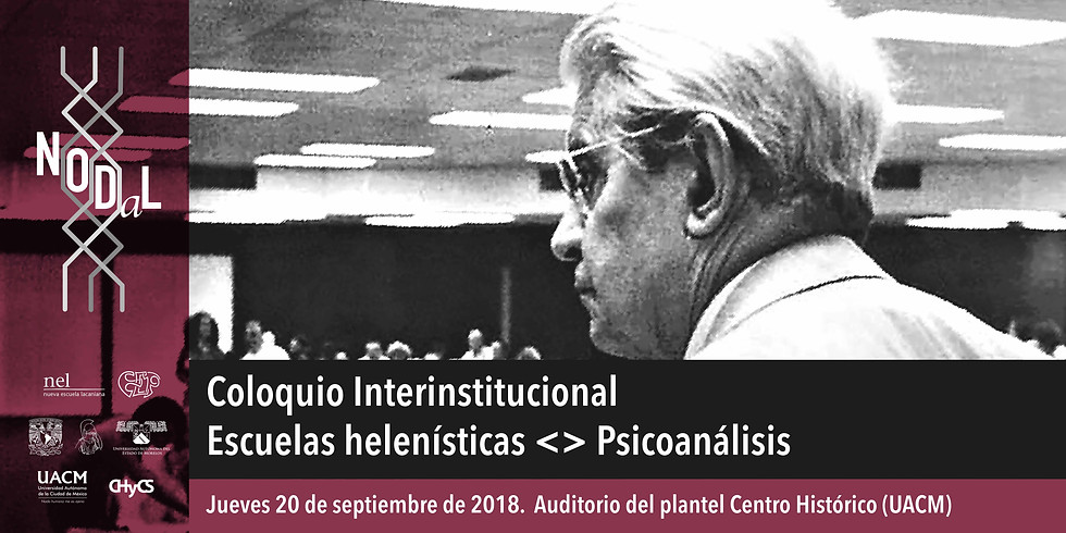 Coloquio Interinstitucional Escuelas helenísticas <> Psicoanálisis