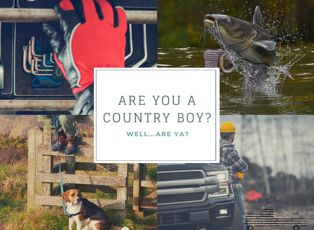 Are You A Country Boy?