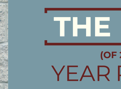 The End! (of 2018) - Year Recap