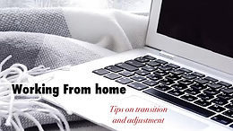Three Essential Tips to Transition to Working From Home