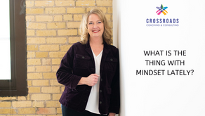 What is the thing with mindset lately?