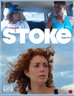 Stoke (2018): It's a Triple Threat - Well Written, Well Directed, Well Acted.