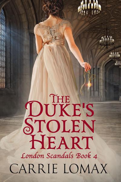 The Duke's Stolen Heart (London Scandals Book 4)