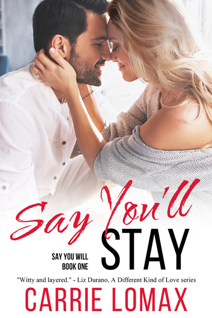 Say You'll Stay