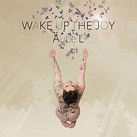 Aube L wake up the joy