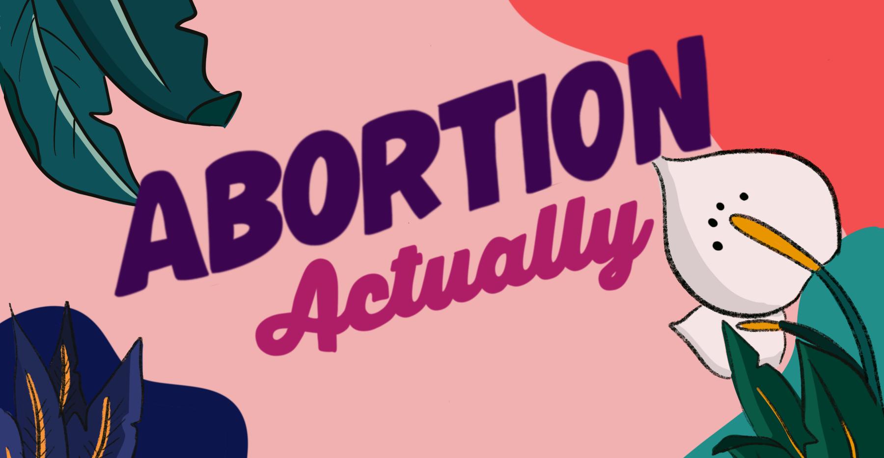 Abortion Actually