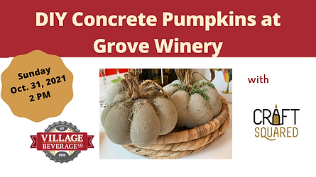 DIY Concrete Pumpkins at Grove Winery.png