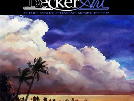 BeckerArt Float-Your-Pigment Blog Newsletter, Acrylics like Watercolors #212