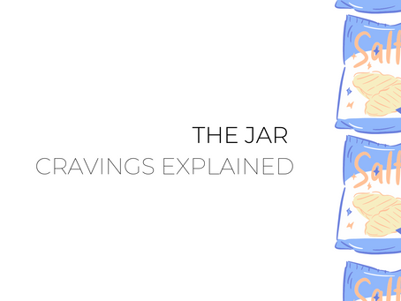 The Jar Digest: Cravings Explained 🧀