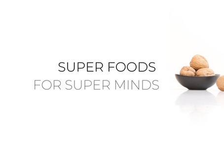 Super Foods for Super Minds
