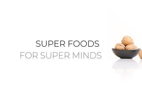 Super Foods for Super Minds