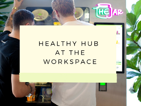 Healthy Hub At Your Workspace With The Jar - Healthy Vending