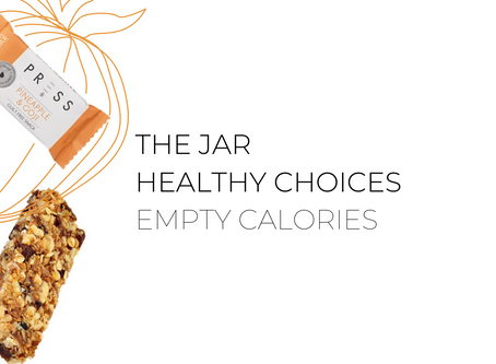 The Jar Healthy Choices: Empty Calories