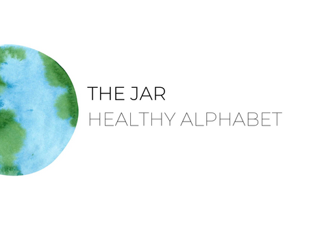The Jar Healthy Alphabet Part 1