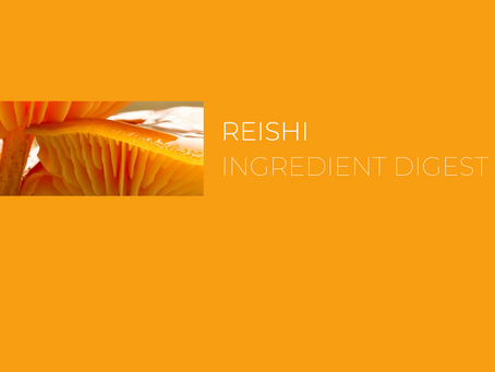 Reishi: Ingredient Digest with The Jar Healthy Vending