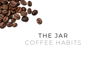 Coffee Habits With The Jar Healthy Vending