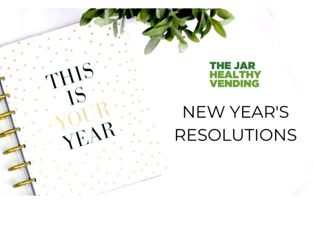New Year's Resolutions with The Jar Healthy Vending