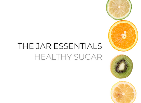 The Jar Essentials: Healthy Sugar