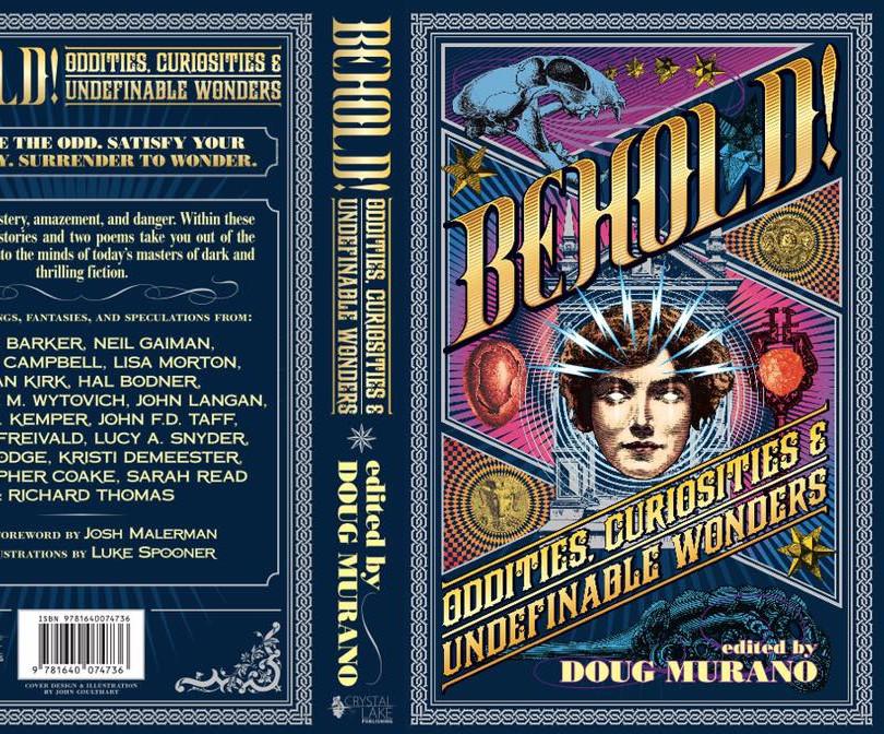 Behold! Oddities, Curiosities, and Undefinable Wonders