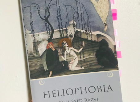 To Catch a Scream Mid-Mouth: A Review of Saba Syed Razvi's Heliophobia