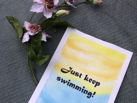Just Keep Swimming - een pauze