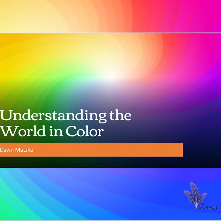 Understanding the World in Color