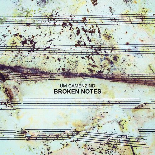 Um Camenzind - Broken Notes (2015)