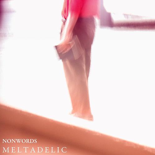 Nonwords - Meltadelic (2014)