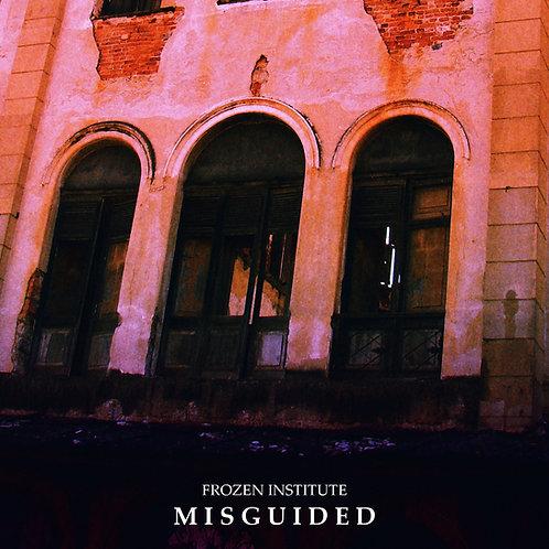 Frozen Institute - Misguided (2014)