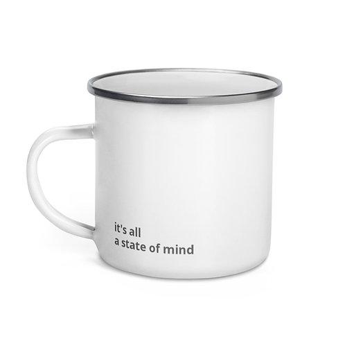 state of mind - Enamel Mug