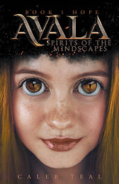 Avala: Spirits of the Mindscapes - Book 1: Hope