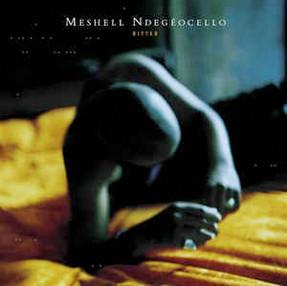 Meshell Ndegeocello / Bitter