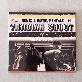 BES & ISSUGI / VIRIDIAN SHOOT REMIX & INSTRUMENTALS