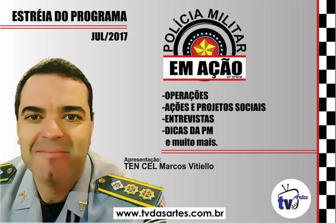 Estréia do Programa Polícia Militar em Ação na TV das Artes