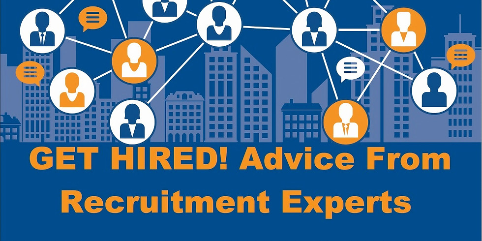 Get Hired! Advice from Recruitment Experts