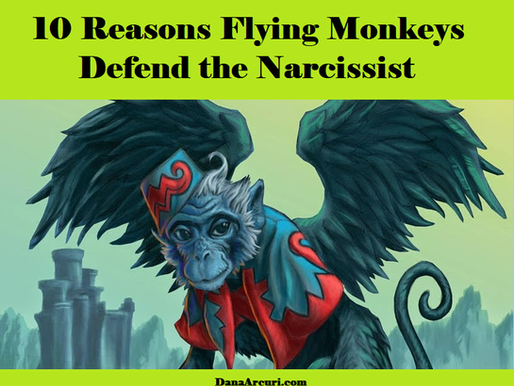 10 Reasons Flying Monkeys Defend the Narcissist