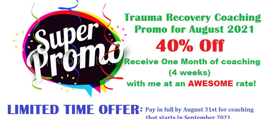 SUPER PROMO for Trauma Recovery Coaching!