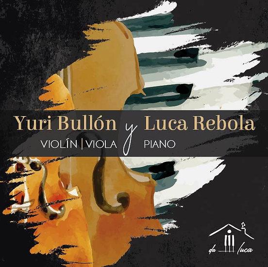 Boleto Concierto Yuri Bullón y Luca Rebola