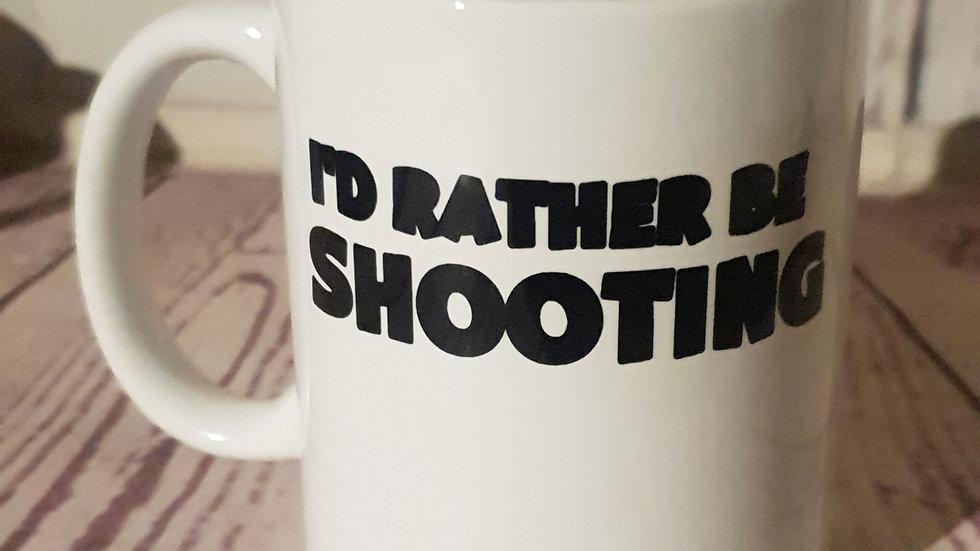 """""""I'd rather be shooting"""" mug"""