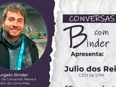 Podcast com Julio dos Reis, CEO da SYM