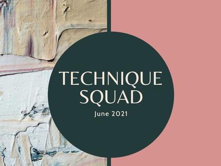 June 2021 Technique Squad Blog Hop