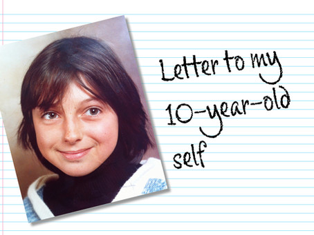 Letter to my 10-year-old self