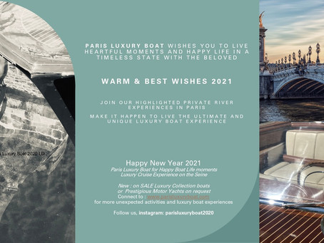 Paris Luxury Boat Best Wishes & Happy New Year 2021 keep the good vibes for Happy boat life moments