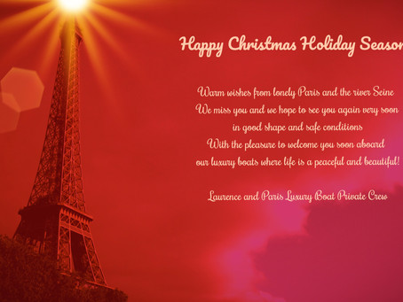 PARIS LUXURY BOAT wishes you   Happy Christmas Holiday Season