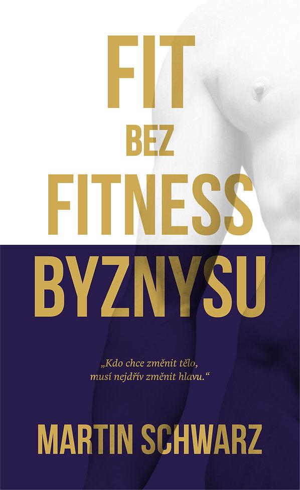 martin_schwarz_fit_bez_fitness_byznysu_o