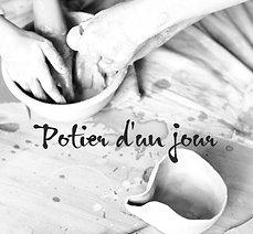 """Ateliers """"Potier d'un jour"""""""