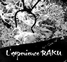 L'expérience RAKU - complète -