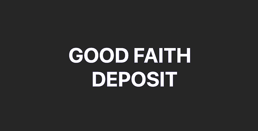 Good faith deposit