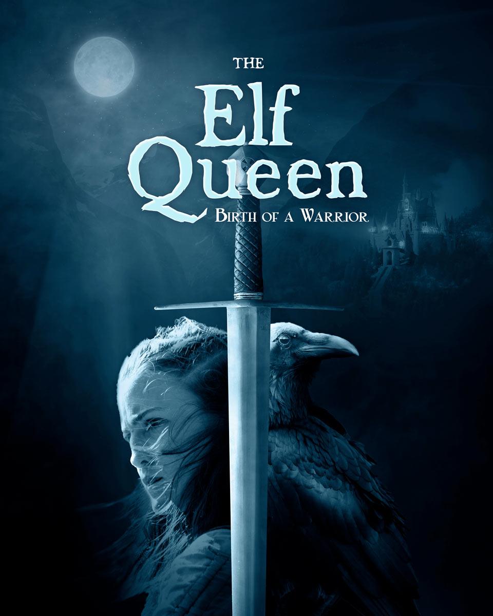 The Elf Queen - Birth Of A Warrior