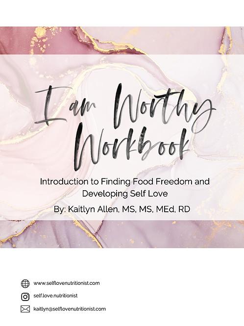 The I AM WORTHY Workbook